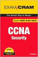 Eric Stewart: CCNA Security Exam Cram (Exam IINS 640-553) (Exam Cram Series)