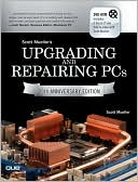 Book cover image of Upgrading and Repairing PCs by Scott Mueller