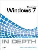 Robert Cowart: Microsoft Windows 7 In Depth (In Depth Series)