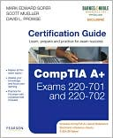 Mark Edward Soper: CompTIA A+ Certification Guide (Barnes & Noble Exclusive)