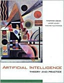 Thomas Dean: Artificial Intelligence: Theory and Practice