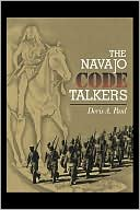Doris A. Paul: The Navajo Code Talkers