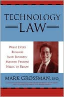 Mark Grossman: Technology Law