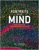 Carl Edward Schoonover: Portraits of the Mind: Visualizing the Brain from Antiquity to the 21st Century
