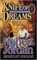 Robert Jordan: Knife of Dreams (Wheel of Time Series #11)