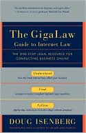 Doug Isenberg: Gigalaw Guide To Internet Law