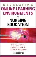 Carol O'Neil: Developing Online Learning Environments in Nursing Education