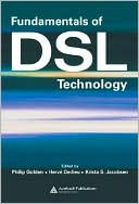 Philip Golden: Fundamentals of DSL Technology
