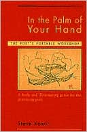 Steve Kowit: In the Palm of Your Hand: The Poet's Portable Workshop