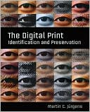 Martin C. Jürgens: The Digital Print: Identification and Preservation