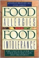 Jonathan Brostoff: Food Allergies and Food Intolerance: The Complete Guide to Their Identification and Treatment