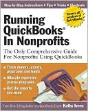 Kathy Ivens: Running QuickBooks in Nonprofits: The Only Comprehensive Guide For Nonprofits Using QuickBooks