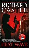 Richard Castle: Heat Wave