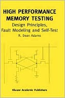 R. Dean Adams: High Performance Memory Testing