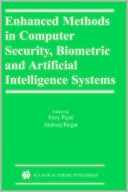 Jerzy Pejas: Enhanced Methods in Computer Security, Biometric and Artificial Intelligence Systems