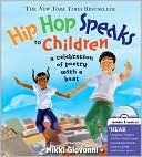 Nikki Giovanni: Hip Hop Speaks to Children: A Celebration of Poetry with a Beat (A Poetry Speaks Experience Series)