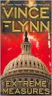 Vince Flynn: Extreme Measures (Mitch Rapp Series #9)