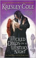 Kresley Cole: Wicked Deeds on a Winter's Night (Immortals after Dark Series #3)