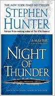 Stephen Hunter: Night of Thunder (Bob Lee Swagger Series #5)