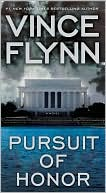 Vince Flynn: Pursuit of Honor (Mitch Rapp Series #10)