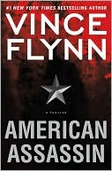 Vince Flynn: American Assassin (Mitch Rapp Series #11)