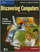Gary B. Shelly: Discovering Computers: Fundamentals, Third Edition