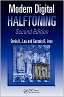 Daniel L. Lau: Modern Digital Halftoning