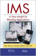 Mark Wuthnow: IMS: A New Model for Blending Applications