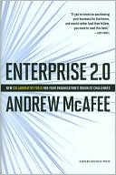 Andrew McAfee: Enterprise 2.0: New Collaborative Tools for Your Organization's Toughest Challenges