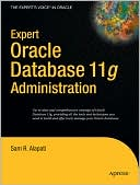 Sam R. Alapati: Expert Oracle Database 11g Administration