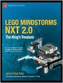 James Floyd Kelly: LEGO MINDSTORMS NXT 2.0: The King's Treasure