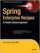 Josh Long: Spring Enterprise Recipes: A Problem-Solution Approach