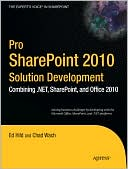 Ed Hild: Pro SharePoint 2010 Solution Development: Combining .NET, SharePoint, and Office