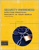 Mark Ciampa: Security Awareness: Applying Practical Security in Your World