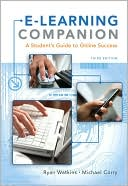 Ryan Watkins: E-Learning Companion: A Student's Guide to Online Success