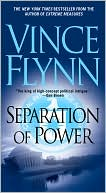 Vince Flynn: Separation of Power (Mitch Rapp Series #3)