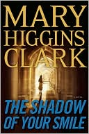 Mary Higgins Clark: The Shadow of Your Smile