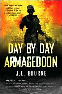J. L. Bourne: Day by Day Armageddon