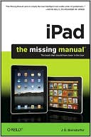 J. D. Biersdorfer: iPad: The Missing Manual