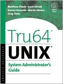 Matthew Cheek: Tru64 UNIX System Administrator's Guide