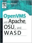 Alan Winston: Openvms With Apache, Wasd, And Osu