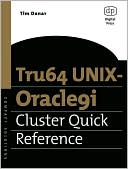 Tim Donar: Tru64 UNIX-Oracle9i Cluster Quick Reference