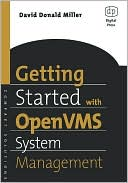 Book cover image of Getting Started with OpenVMS System Management by David Miller