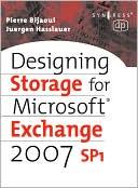 Pierre Bijaoui: Designing Storage for Exchange 2007 SP1