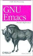 Debra Cameron: GNU EMACS Pocket Reference