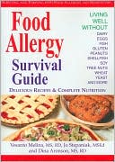 Vesanto Melina: Food Allergy Survival Guide: Surviving and Thriving with Food Allergies and Sensitivities