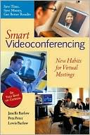 Janelle Barlow: Smart Videoconferencing: New Habits for Virtual Meetings