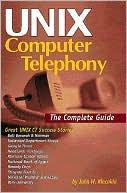 John Kincaide: UNIX Computer Telephony