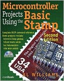 Al Williams: Microcontroller Projects Using the Basic Stamp