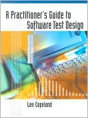 Lee Copeland: A Practitioner's Guide to Software Test Design